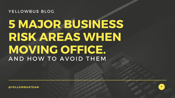 5 Major Business Risk Areas when Moving Office (And How to Avoid them)